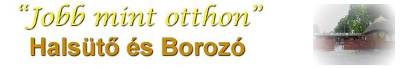 JObb mint Otthon - Halsütő és Borozó, Agárd, Velencei-tó, Szállás, nyaralás!