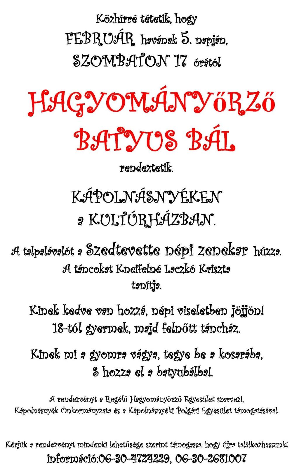 Batyus Bál Kápolnásnyéken - 2011. február 5.