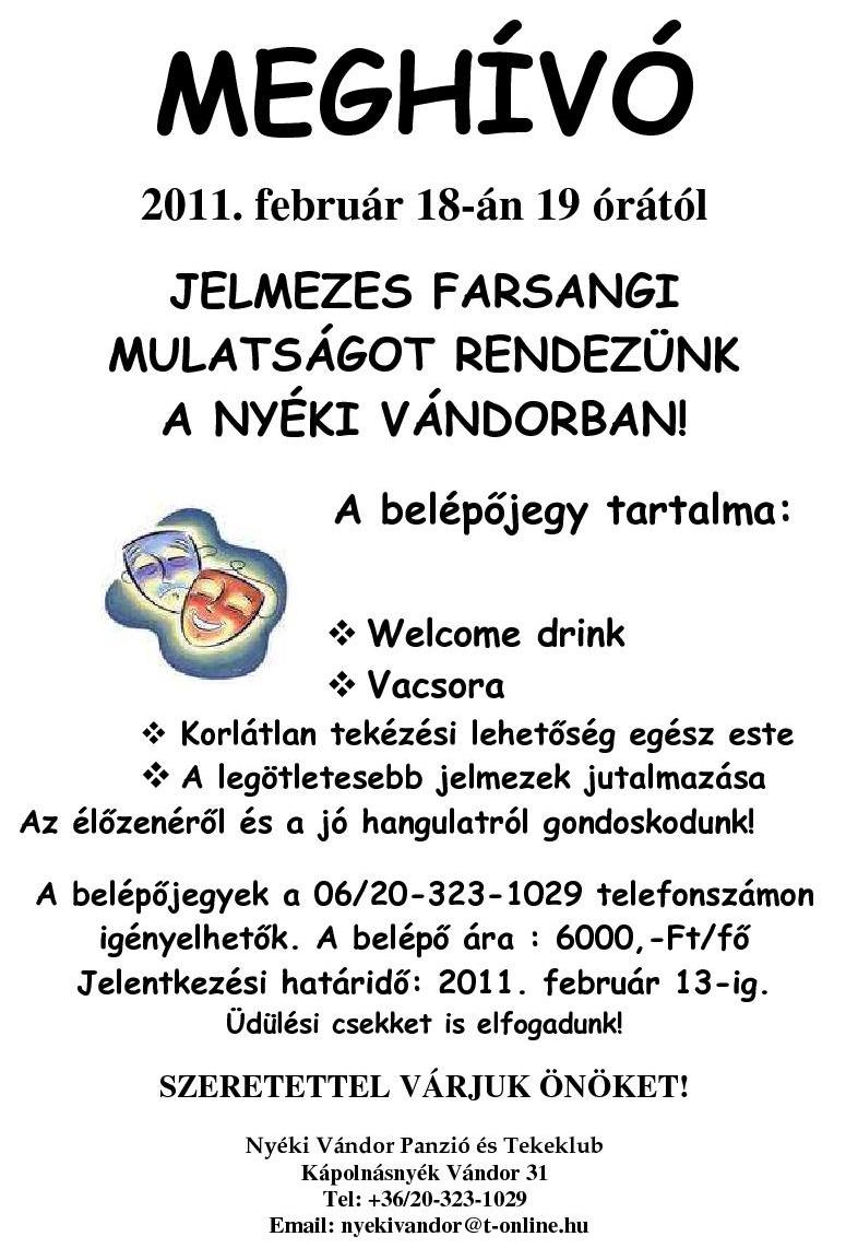 Jelmezes farsangi mulatság Kápolnásnyéken - 2011. február 18.