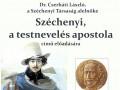 Széchenyi, a testnevelés apostola című előadás Gárdonyban