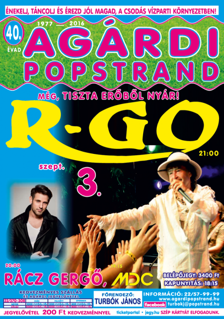 R-Go koncert az Agárdi Popstrandon @ Agárdi Popstrand