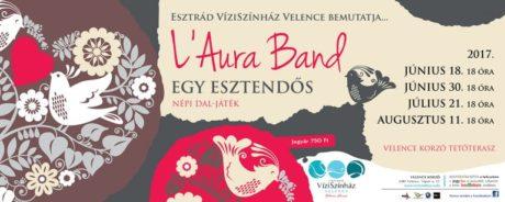 L'Aura Band: Egy esztendős… - Velence Víziszínház @ Velence Korzó Tetőterasz