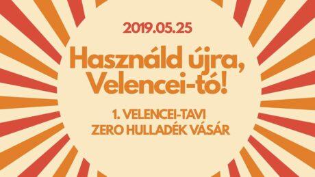 1.Velencei-tavi ZeroWaste Vásár @ Green Residence Élményközpont Velence