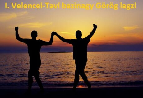 I. Velencei-tavi bazinagy görög lagzi Velencén @ Drótszamár Park és Kemping