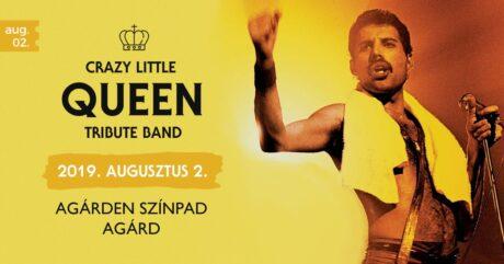 Crazy Little Queen koncert Agárdon @ Agárden szabadtéri színpad