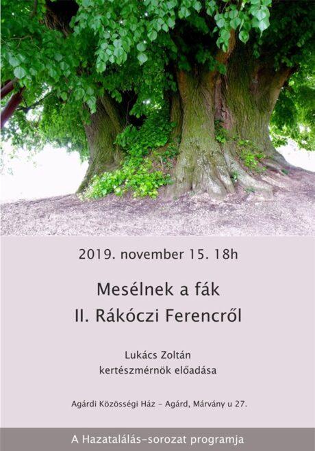 Mesélnek a fák II. Rákóczi Ferencről - előadás Agárdon @ Agárdi Közösségi Ház